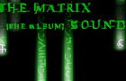 The Matrix Re Soundtrack by ElementsClock