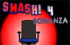 SMASH! 4: Bonanza