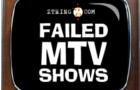 Failed MTV Shows