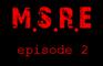 M.S.R.E ep.2