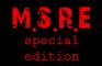 M.S.R.E Special Edition