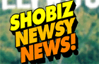 ShoBizNewsyNews #6