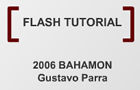 Bahamon Flash Tutorial