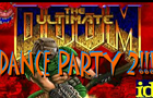 Ultimate DOOM DanceParty2