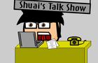 Shuai's Talk Show