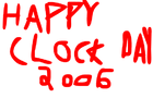 HAPPY CLOCKDAY 2006!1!