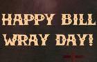 Happy Bill Wray Day!