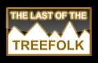 The last of the Tree Folk