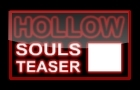 Hollow Souls Teaser