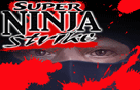 Super Ninja Strike