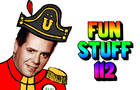 fun stuff 112