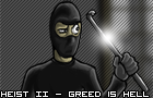 Heist II - Greed is Hell by OzMafioso