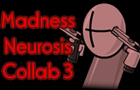 Madness Neurosis Collab 3