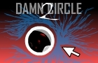 Damn Circle 2