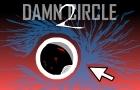 Damn Circle 2
