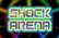 -Shock Arena-