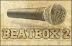 Beatbox 2