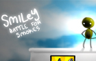 Smiley -Battle for Smokes