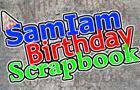 SamIam's B-Day Scrapbook