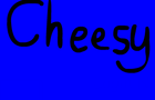 CheesySpace