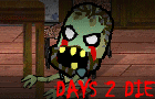 Days 2 Die by toge-games