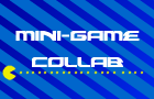 Mini-Game Collab by MrRandomist