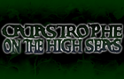 Catastrophe on High Seas by ASP