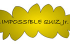 Impossible quiz Jr.