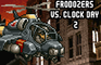 Frodozers Vs. Clock Day 2