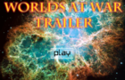 Worlds At War: Trailer