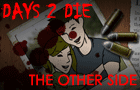 Days 2 Die-The Other Side