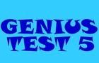 Genius Test 5