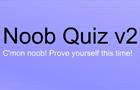 Noob Quiz v2