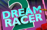 Dream Racer 2
