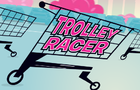 SEEK Trolley Racer