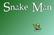 Dance, Snake Man, Dance!