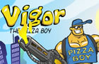 Vigor The Pizza Boy