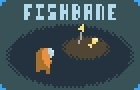 FISHBANE Demo by Droqen