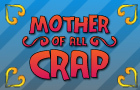 Mother Of All Crap by pedja
