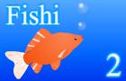 Fishi 2