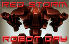 Red Storm Robot Day by Badim