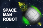 Space Man Robot