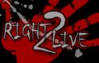 Right 2 Live