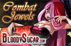 BloodySugar Combat Jewels