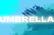 Umbrella*