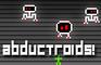 Abductroids
