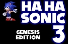 Ha Ha! Sonic 3