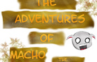 Adventures of Macho: LOL
