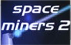 Space Miners 2