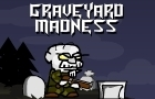 Graveyard Madness